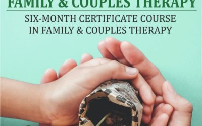 6 month Certificate Course in Family and Couples Therapy